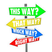 This Way, That Way, Which Way, Right Way? words — Stock Photo