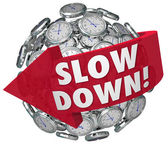 Slow Down words on a ball — Stock Photo
