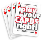 Play Your Cards Right words on four playing cards — Stock Photo