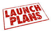 Launch Plans Red Stamp Information Advice Steps Begin New Busine — Stock Photo