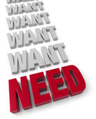 Need Before Want — Foto de Stock
