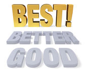 Good, Better, Best! — Stock Photo