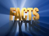 Facts Vanquish Myths — Stock Photo