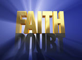 Faith Vanquishes Doubt — Stock Photo