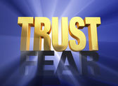 Trust Triumphs Over Fear — Stock Photo