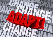 Adapt When Surrounded By Change — Stock Photo