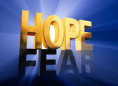Hope Vanquishes Fear — Stock Photo