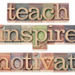 Stock Photo: Teach, inspire, motivate