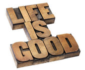 Life is good - positivity concept — Stok fotoğraf