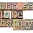 Choose to be happy - positivity — 图库照片