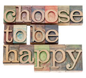 Choose to be happy - positivity — Stock Photo