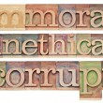 Постер, плакат: Immoral unethical corrupt