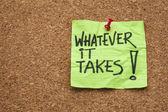 Whatever it takes — Stock Photo