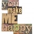 You make me happy — Stock Photo