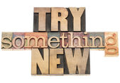 Try something new — Stock Photo