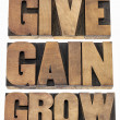 Give, gain and grow — Stock Photo