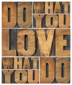 Do what you love — Stock fotografie