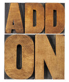 Addon (add-on) in wood type — Stock Photo