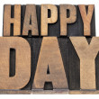 Happy day in wood type — Foto de Stock