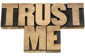 Trust me in wood type — Stock Photo