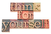 Think for yourself in wood type — Stock Photo