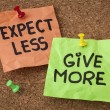 Stock Photo: Expect less, give more