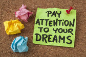 Pay attention to your dreams — Stock Photo