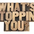 What is stopping you question — Stock Photo