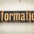 Information word in wood type — Stock Photo