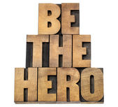 Be the hero in wood type — Stock Photo