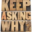 Keep asking why — Stockfoto