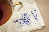 Pay yourself first - advice — Stock Photo