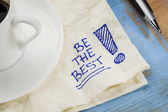 Be the best on a napkin — Stock Photo