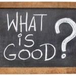 Постер, плакат: What is good question