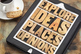Explore ideas, places and opinions — Stock Photo