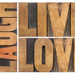 Live, love, laugh in wood type — Stockfoto