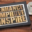 Enhance, improve, inspire — Stok Fotoğraf #40978321