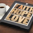 Faith, hope and love on digital tablet — Stock Photo #40978737