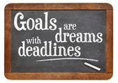 Goals are dreams with deadlines — Stock Photo