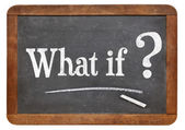 What if question on blackboard — Stock Photo