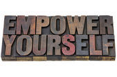 Empower yourself in wood type — Stock Photo