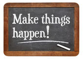 Make things happen — Stock Photo