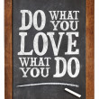 Do what you love — Stock Photo #50354893
