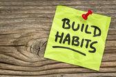 Build habits reminder — Stock Photo
