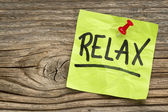 Relax reminder note — Stock Photo