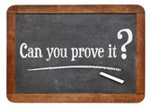 Can you prove it question — Stock Photo