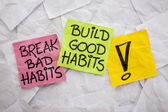 Break bad, build good habits — Stock Photo