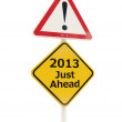 Stock Photo: 2013 New Year Just Ahead road sign