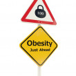 Постер, плакат: Obesity Just Ahead road sign