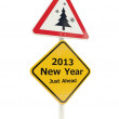 2013 New Year Just Ahead road sign — Stock Photo